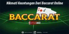 Nikmati Keuntungan Dari Baccarat Online